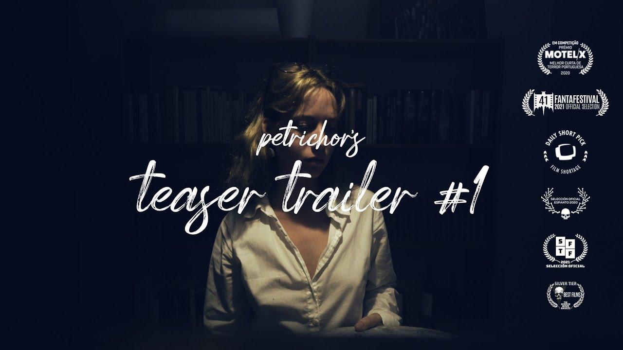 PETRICHOR, short horror film   teaser trailer #1