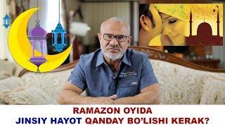 #116 DOKTOR D: RAMAZON OYIDA JINSIY HAYOT QANDAY BO'LISHI KERAK?