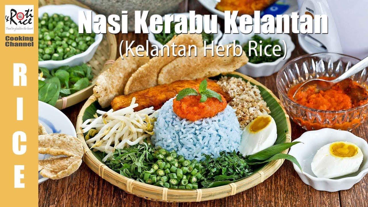 Download Nasi Kerabu Kelantan (Herb Rice)   Roti n Rice
