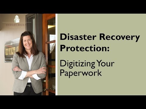 Disaster Recovery Protection →→ Digitizing Your Paperwork
