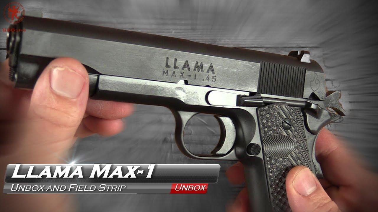 Llama Max-1 1911 Unbox and Field Strip