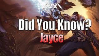 Jayce - Did You Know? Ep 73 - League of Legends
