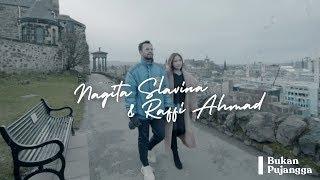 RAFFI AHMAD amp; NAGITA SLAVINA  BUKAN PUJANGGA (Music Video)