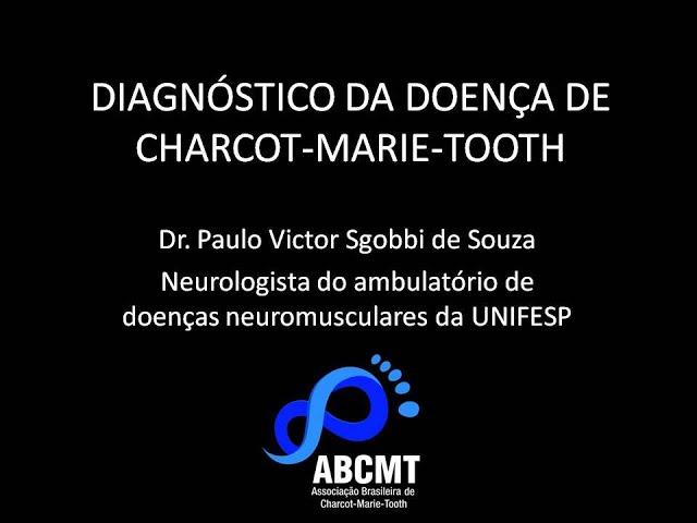DIAGNÓSTICO DA DOENÇA DE CHARCOT-MARIE-TOOTH