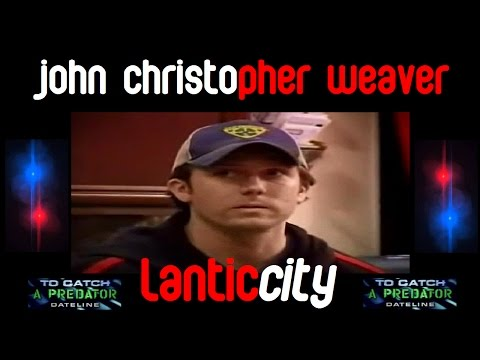 A Look At John Christopher Weaver | To Catch A Predator
