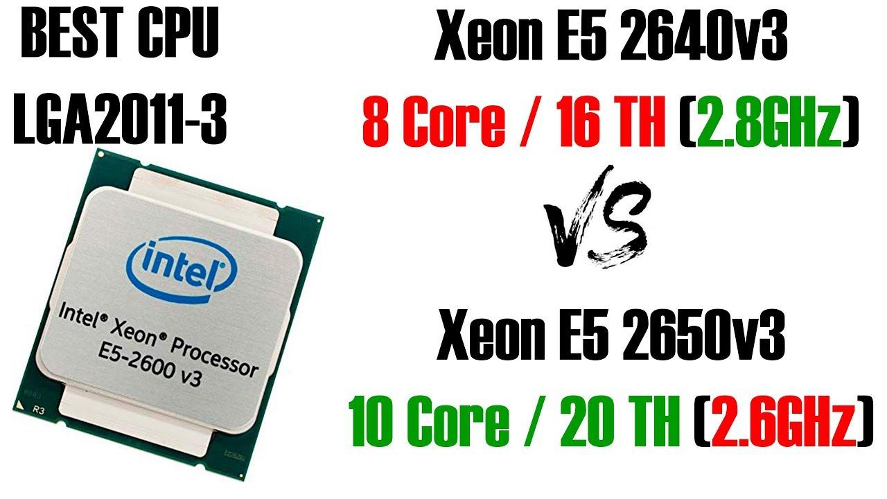 Горячая битва лучших процессоров для LGA2011-3! Xeon E5 2640v3 vs E5 2650v3