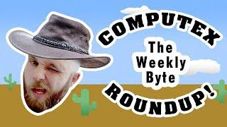 Computex Roundup! Github aquisition, Asus Rog lineup, Aorus Ram!