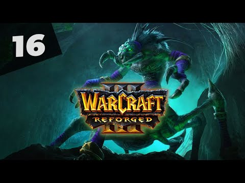 Warcraft 3 Reforged Часть 16 Нежить Прохождение кампании