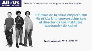 Una conversación con el director de Los Institutos Nacionales de Salud
