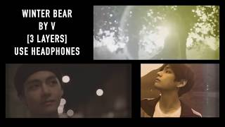 Winter Bear by V (3 Layers) USE HEADPHONES
