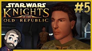 Star Wars Knights of the Old Republic Gameplay ▶ Part 5 🔴 Let's Play Walkthrough