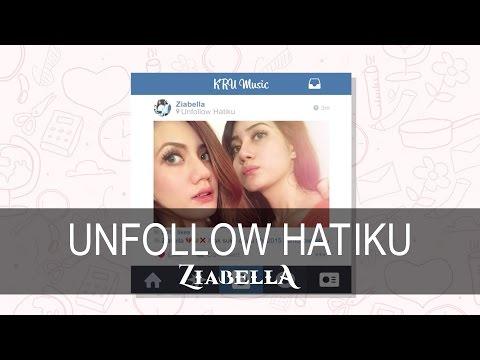 Unfollow Hatiku - ZIABELLA (LIRIK)