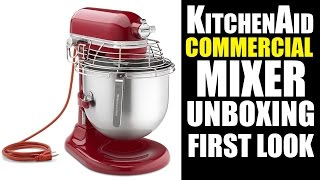 KitchenAid Stand Mixer Review - KSMC895ER Commercial Mixer UnBoxing And First Look