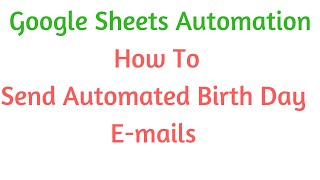 Send Free Automated Birthday Mails using |App Script | G forms | G Sheets
