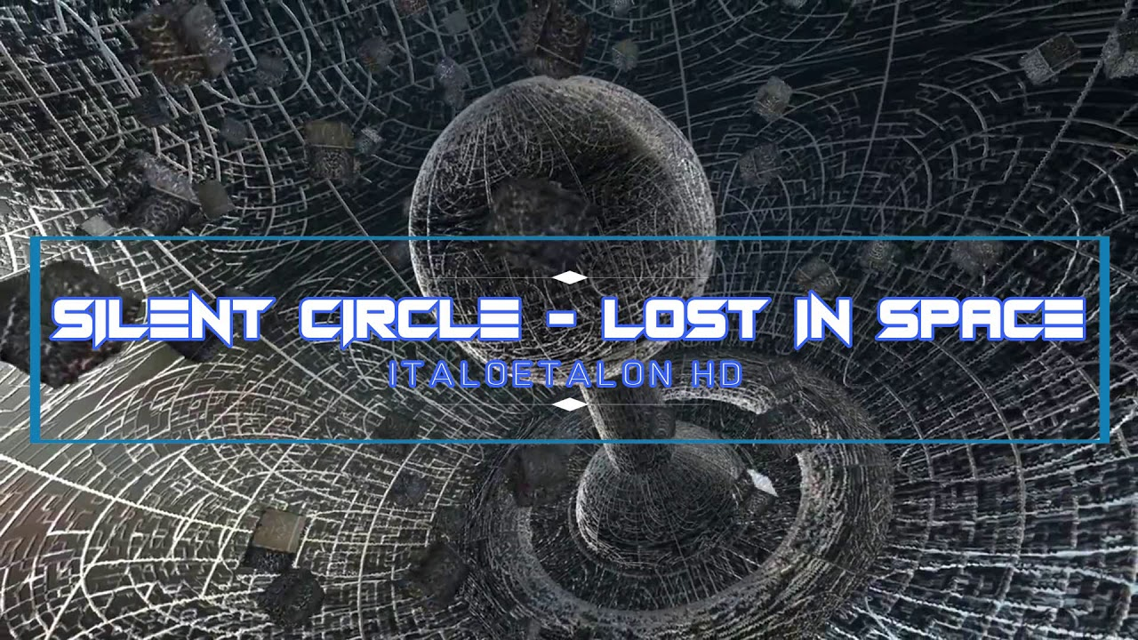 Silent Circle - Lost In Space 2018