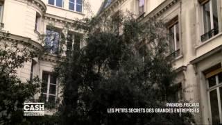 Cash investigation - Paradis fiscaux : les petits secrets des grandes entreprises / intégrale