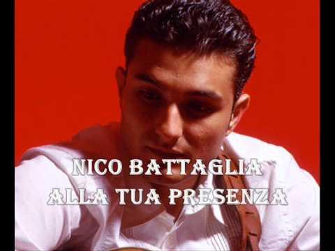Nico Battaglia - Alla tua presenza