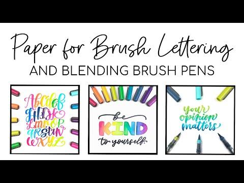 Paper for Brush Lettering and Blending Brush pens