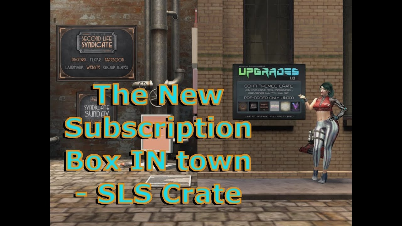 The New Subscription Box In SL Town: The Second Life Syndicate Crate