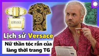 Lịch sử Versace - Nữ Thần Tóc Rắn Của Làng Thời Trang Thế Giới
