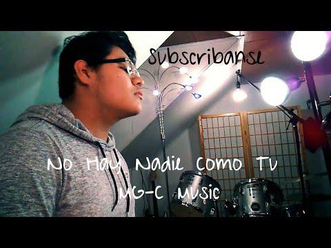 No Hay Nadie Como Tu | Marco Barrientos (Cover) MG-C Music