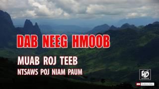 Dab Neeg Hmoob 2017 - Muab Roj Teeb Ntsaws Poj Niam Chaw Mos