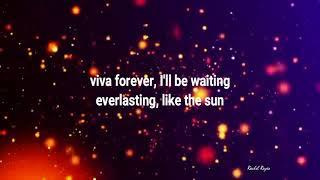 VIVA FOREVER - (Lyrics)