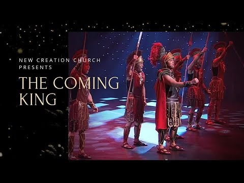 The Coming King Musical Christmas Celebration 2014   New Creation Church