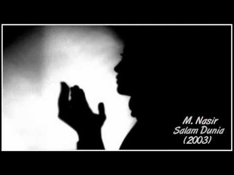 M. Nasir - Salam Dunia