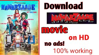 how to download nawabzade movie on hd