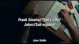 That's Life//Frank Sinatra//Joker//Sub Español