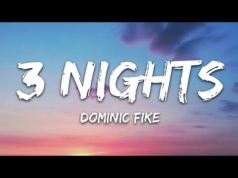 Dominic Fike - 3 Nights