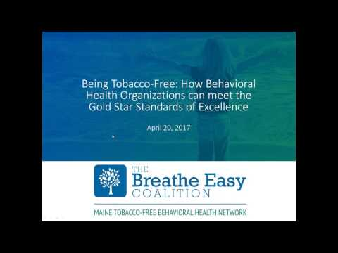 Being Tobacco Free: How BH organizations can meet the Gold Star Standards of Excellence