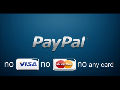 How To Make Free Paypal Account No Visa Card No Mastercard No Any Card