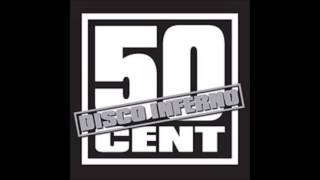 50 Cent - Disco Inferno (Audio)
