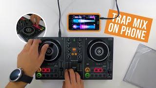 Phone Trap mix - Pioneer DDJ-200 & WeDJ