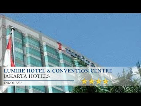 Lumire Hotel & Convention Centre - Jakarta Hotels, Indonesia