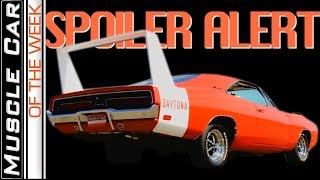 Spoiler Alert -  Muscle Car Of The Week Episode 297