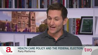 Health Care Policy and the Federal Election