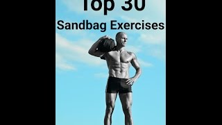 The Best Sandbag Exercises: 30 Sandbag Exercises, Part 1