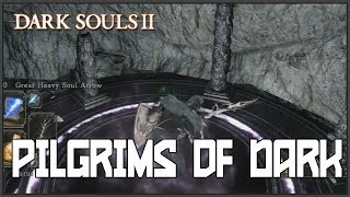 Dark Souls 2: Pilgrims of Dark Covevant FULL Guide (Grandahl 3 Locations)