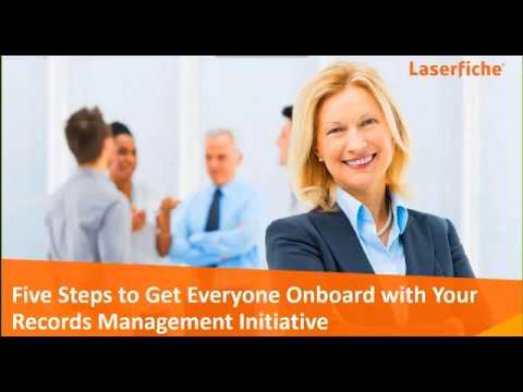 Five Steps to Get Everyone Onboard with Your Records Management Initiatives