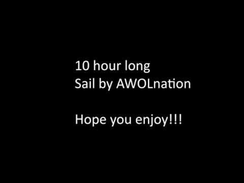10 hour Sail by AWOLnation