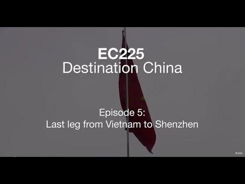 EC225 Destination China -  Episode 5