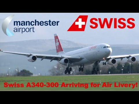 Swiss A340-300 Arriving at MAN for Air Livery!