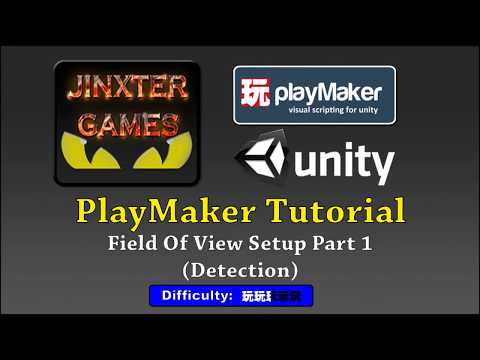Unity Playmaker - Field of View