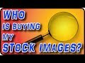 How to Find Out Who Bought Your Stock Images - Stock Photography Ep. 20