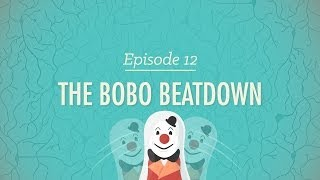 Repeat youtube video The Bobo Beatdown - Crash Course Psychology #12