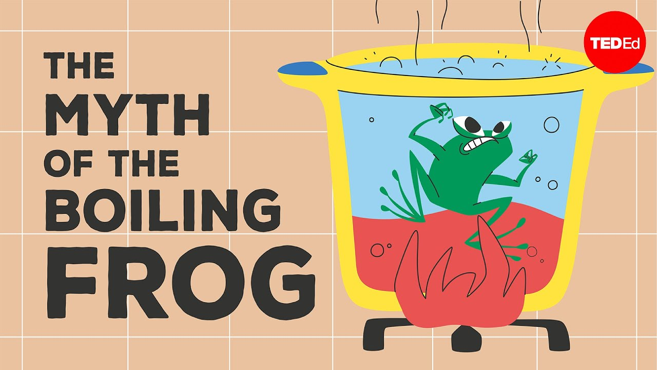 "The ""myth"" of the boiling frog"