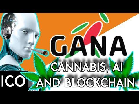 GANA- AI, Blockchain, Cannabis